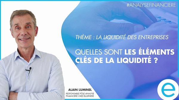 Regard d'expert - Épisode 5 : quels sont les éléments clés de la liquidité ?